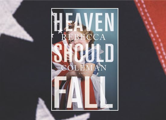 Heaven Should Fall_A Novel By Rebecca Coleman