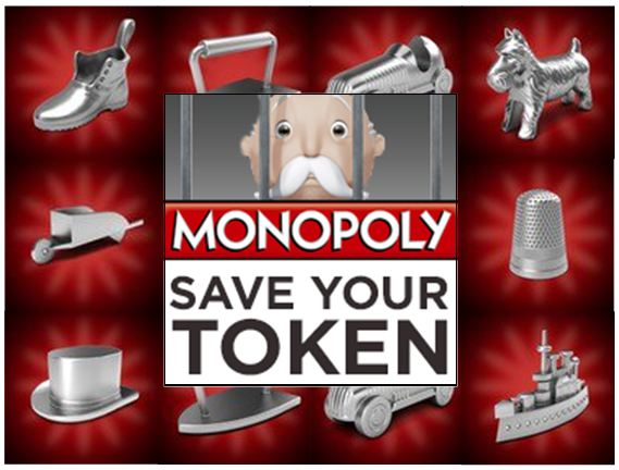 Monopoly Save Your Token Campaign