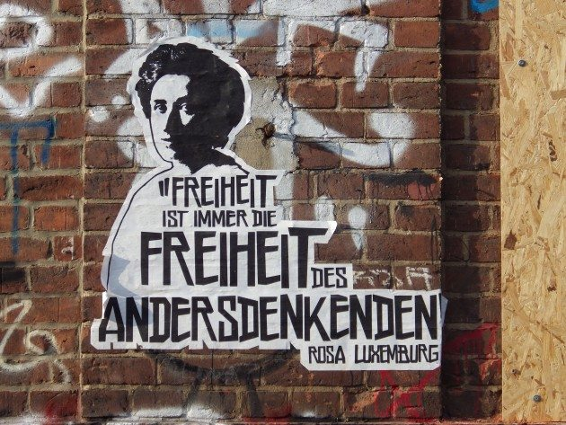 """Freedom is always the freedom of the one who thinks differently."" By Rosa Luxemburg"