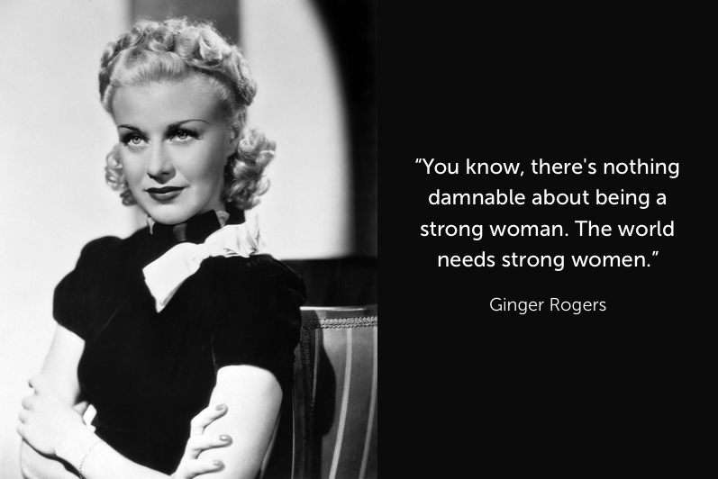 10 Lesser Known Reasons Why Ginger Rogers Was A Badass